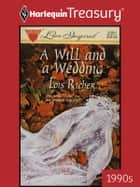 A Will and a Wedding ebook by Lois Richer