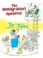 The Herring-Seller's Apprentice - Ethelred & Elsie #1 ebook by L C Tyler