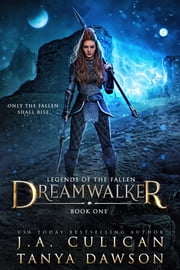 Dreamwalker ebook by J.A. Culican, Tanya Dawson
