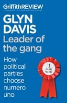 Griffith REVIEW Single: Leader of the gang ebook by Glyn Davis