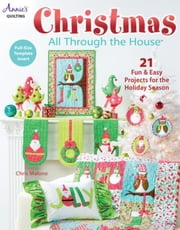 Christmas All Through the House ebook by Malone, Chris