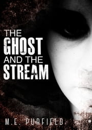The Ghost and the Stream - Miki Radicci, #9 ebook by M.E. Purfield