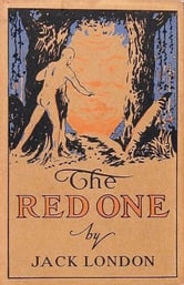 The Red One ebook by Jack London