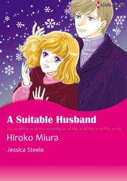 A Suitable Husband (Harlequin Comics) - Harlequin Comics ebook by Jessica Steele