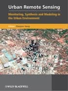 Urban Remote Sensing ebook by Xiaojun Yang