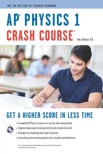 AP® Physics 1 Crash Course Book + Online ebook by Amy Johnson
