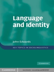 Language and Identity - An introduction ebook by John Edwards