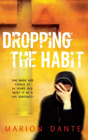 Dropping The Habit ebook by Marion dante