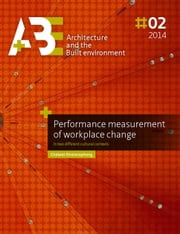 Performance measurement of workplace change -  in two different cultural contexts ebook by Chaiwat Riratanaphong