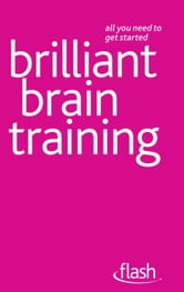 Brilliant Brain Training: Flash ebook by Terry Horne,Simon Wootton