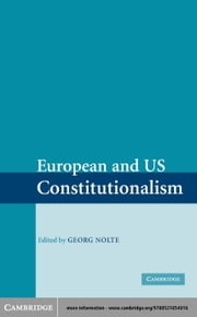 European and US Constitutionalism ebook by Nolte, Georg