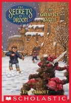 The Secrets of Droon #5: The Great Ice Battle ebook by Tony Abbott, Tim Jessell