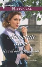 Unwed and Unrepentant ebook by Marguerite Kaye