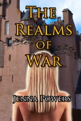 The Realms of War ebook by Jenna Powers