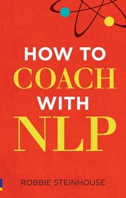 How to coach with NLP ebook by Robbie Steinhouse