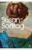 In America eBook by Susan Sontag