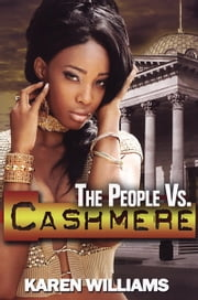 The People vs. Cashmere ebook by Karen P. Williams