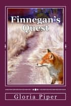 Finnegan's Quest ebook by Gloria Piper
