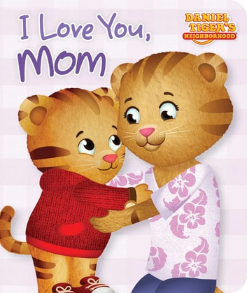 I Love You, Mom - with audio recording ebook by Maggie Testa