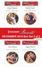 Harlequin Presents December 2016 - Box Set 2 of 2 - An Anthology ekitaplar by Lynne Graham, Tara Pammi, Caitlin Crews,...