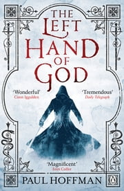 The Left Hand of God ebook by Paul Hoffman