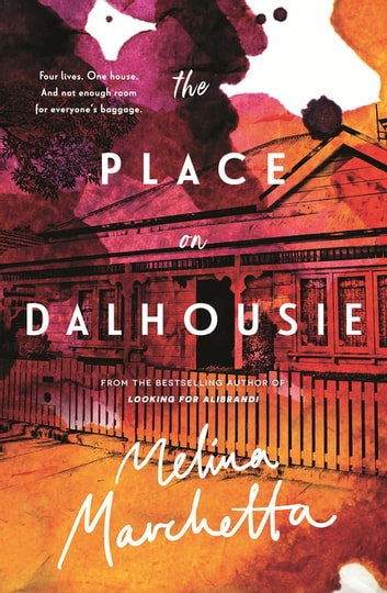 The Place on Dalhousie ebook by Melina Marchetta