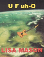 U F uh-O ebook by Lisa Mason