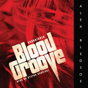 Blood Groove audiobook by Alex Bledsoe,Emily Janice Card
