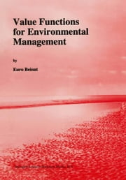 Value Functions for Environmental Management ebook by E. Beinat