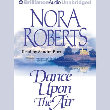 Dance Upon the Air audiobook by Nora Roberts