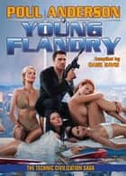 Young Flandry ebook by Poul Anderson