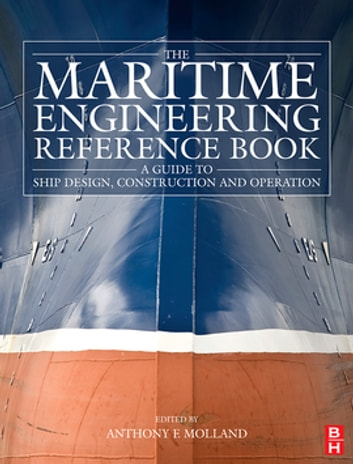 The maritime engineering reference book ebook by 9780080560090 the maritime engineering reference book a guide to ship design construction and operation ebook fandeluxe Choice Image