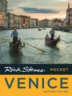 Rick Steves Pocket Venice ebook by Rick Steves, Gene Openshaw