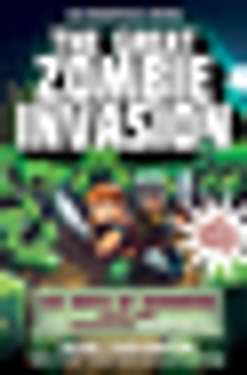 The Great Zombie Invasion - The Birth of Herobrine Book One: A Gameknight999 Adventure: An Unofficial Minecrafter's Adventure ebook by Mark Cheverton