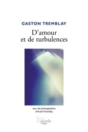 D'amour et de turbulences ebook by Gaston Tremblay