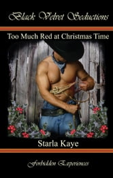 Too Much Red at Christmas Time ebook by Starla Kaye