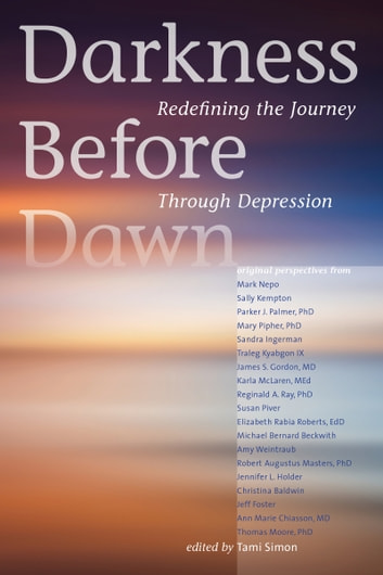 Darkness Before Dawn - Redefining the Journey Through Depression ebook by Various Authors