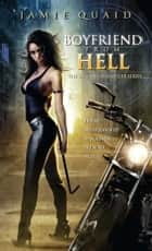 Boyfriend from Hell ebook by Jamie Quaid