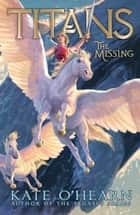 The Missing ebook by Kate O'Hearn