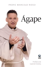 Ágape ebook by Padre Marcelo Rossi