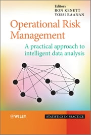 Operational Risk Management - A Practical Approach to Intelligent Data Analysis ebook by Ron Kenett,Yossi Raanan