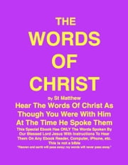 THE WORDS OF CHRIST By St Matthew - Hear The Words of Christ ebook by Joe Procopio