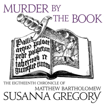 Murder By The Book - The Eighteenth Chronicle of Matthew Bartholomew audiobook by Susanna Gregory