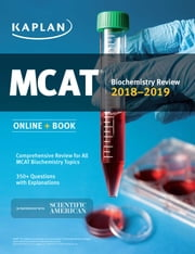 MCAT Biochemistry Review 2018-2019 - Online + Book ebook by Kaplan Test Prep