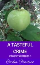 A Tasteful Crime ebook by