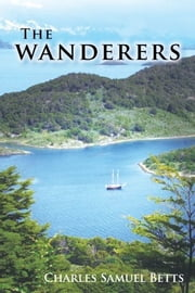 The wanderers ebook by charles samuel betts