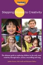 Stepping Stones to Creativity ebook by Judith Harris