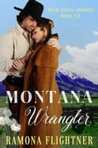 Montana Wrangler ebook by Ramona Flightner