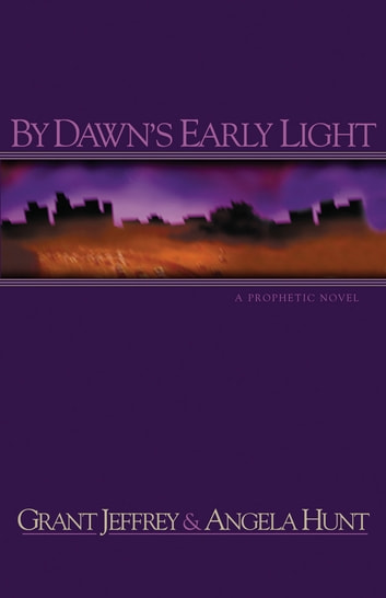 By Dawn's Early Light ebook by Grant R. Jeffrey