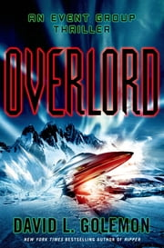 Overlord - An Event Group Thriller ebook by David Golemon